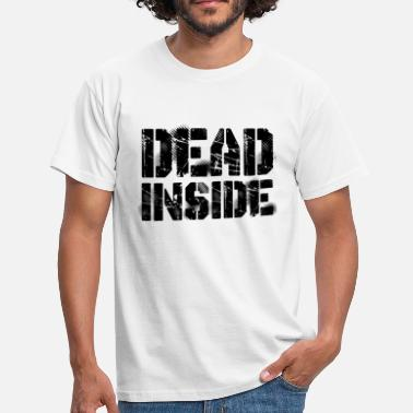 Depression Jokes Dead Inside - Men's T-Shirt