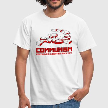 1917 Communism, Destroying Liberties since 1917 - T-skjorte for menn