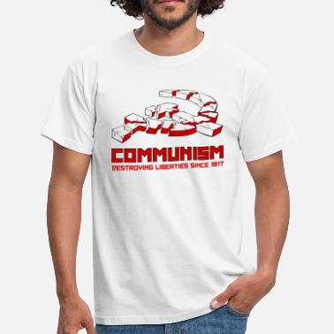 Stalin Communism, Destroying Liberties since 1917 - Mannen T-shirt
