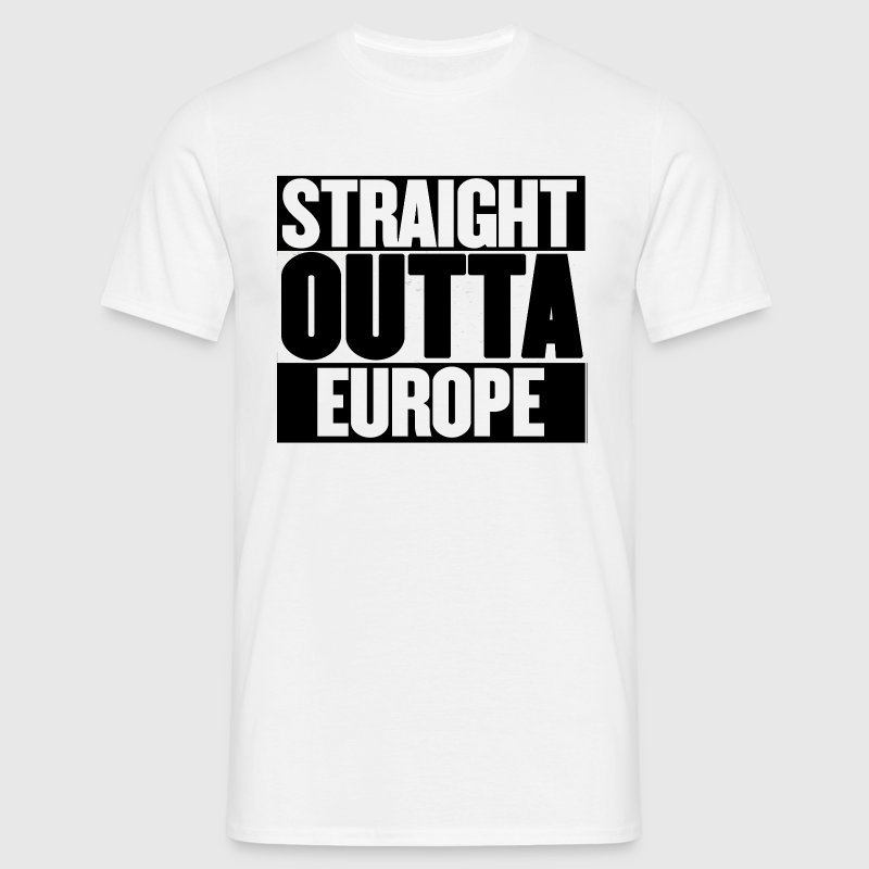 Straight Outta Europe - Men's T-Shirt