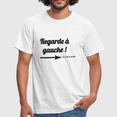 RegardeAGauche.png - T-shirt Homme
