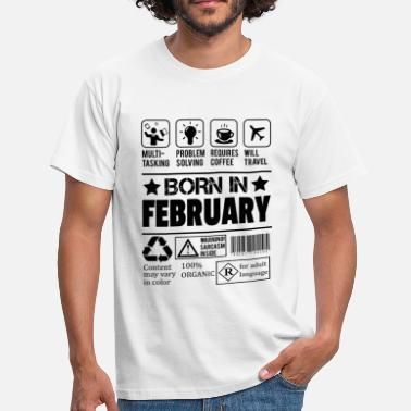 Born In February Born In February - Men's T-Shirt