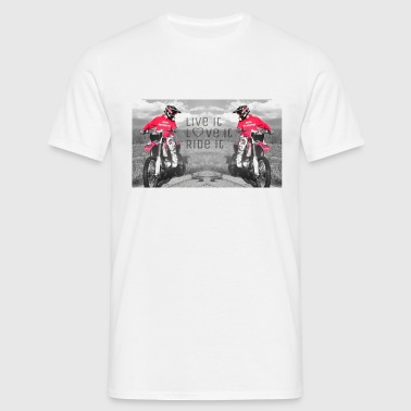 Ride it Love it  - Männer T-Shirt