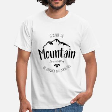 Mountaineering Quotes Mountain quote 3 - Men's T-Shirt