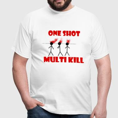 One shot multi kill - Maglietta da uomo