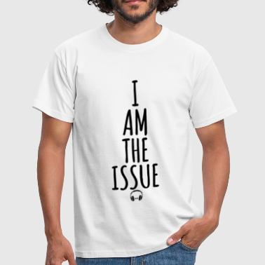 The Chainsmokers I AM THE ISSUE - Men's T-Shirt