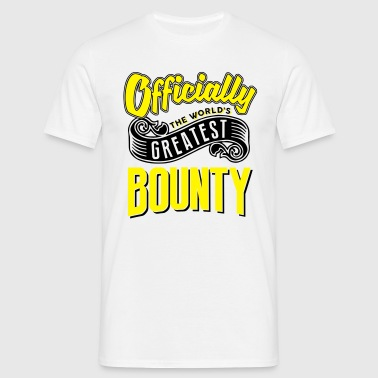 Officially the worlds greatest bounty - Men's T-Shirt