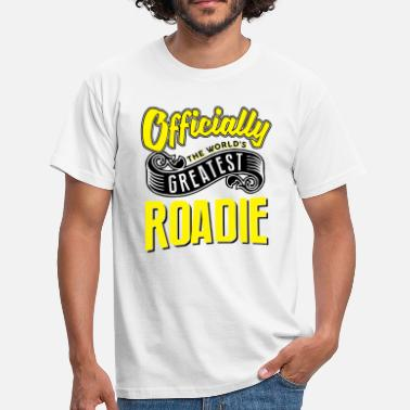 Roady Officially greatest roadie worlds - Men's T-Shirt