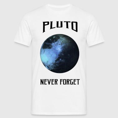 Science - Pluto never for - Mannen T-shirt