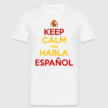 Keep Calm and Habla Español - T-shirt Homme