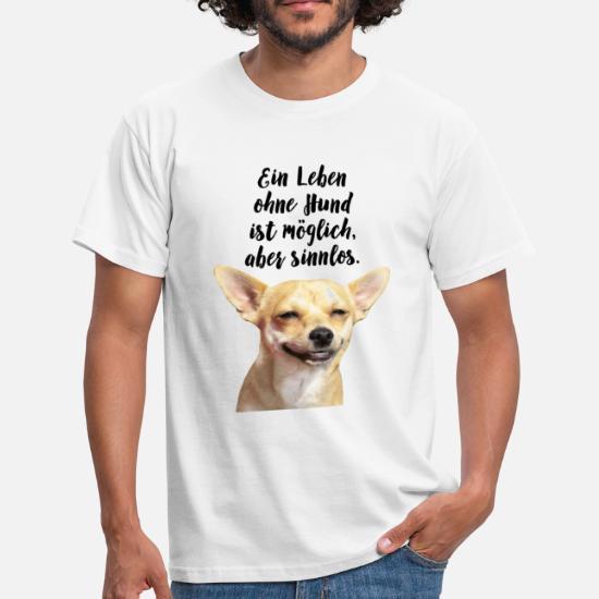 Ein Leben ohne Hund ist möglich aber sinnlos Männer T-Shirt ...