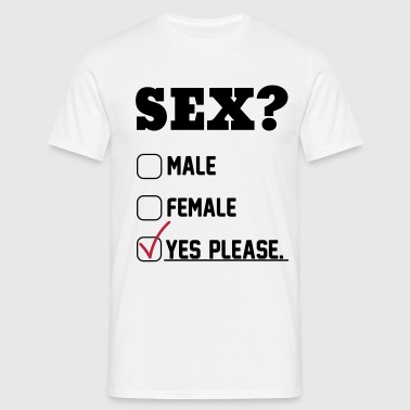 Sex Yes Please - Men's T-Shirt