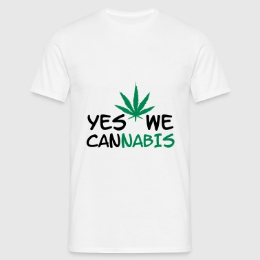 Yes we Cannabis ! - T-shirt Homme