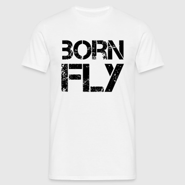 Koszulka męska - AWESOME,BORN FLY,COOL,FLY,GANGSTA,GANGSTER,HIP HOP,RAP,SAYINGS,T-SHIRTS,hip hop