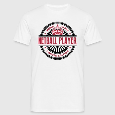 World class netball player limited editi - Men's T-Shirt
