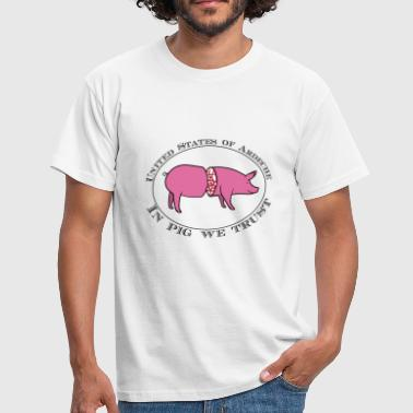IN PIG WE TRUST - T-shirt Homme