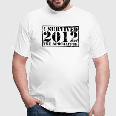 I survived the Apocalypse 2012 - T-shirt Homme