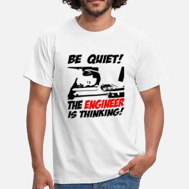 Be Quiet Be Quiet - Men's T-Shirt
