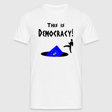 Political - Democracy - Men's T-Shirt