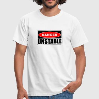 Danger Unstable sign - Men's T-Shirt
