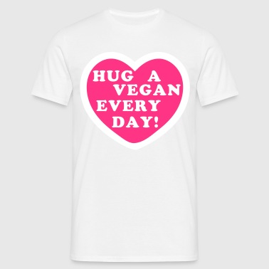 Hug a Vegan Every Day! - Men's T-Shirt