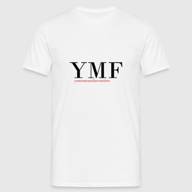 YourMumsFavourites Classic - Männer T-Shirt