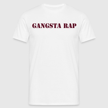 gangsta rap - Mannen T-shirt