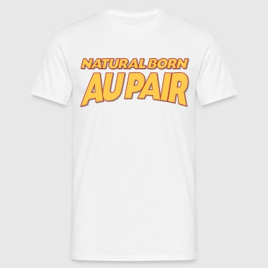 Natural born au pair 3col - Men's T-Shirt