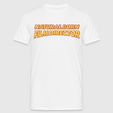 Natural born film director 3col - Men's T-Shirt