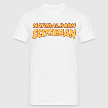 Natural born scotsman 3col - Men's T-Shirt