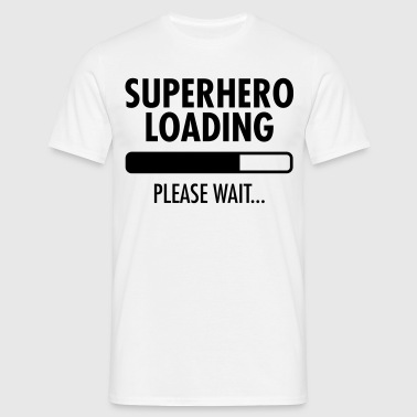 Superhero Loading- Please Wait... - Männer T-Shirt
