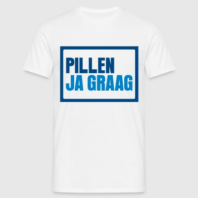 Pillen? Ja graag... - Men's T-Shirt
