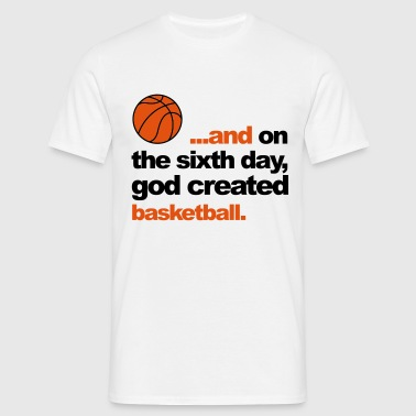 Sixth Day - Basketball - Mannen T-shirt