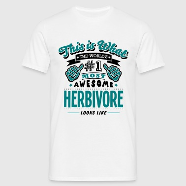herbivore world no1 most awesome copy - Men's T-Shirt