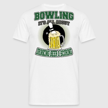 Bowling Drinking Beer And Scoring - Men's T-Shirt
