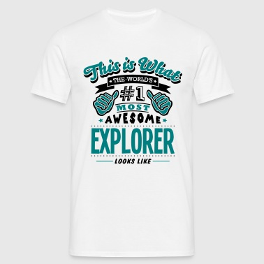 explorer world no1 most awesome copy - Men's T-Shirt