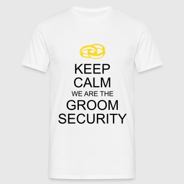 keep calm groom security - Männer T-Shirt