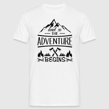 And so the Adventure begings - camping scout gift  - Mannen T-shirt