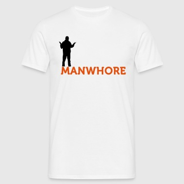 Male whore! - Men's T-Shirt