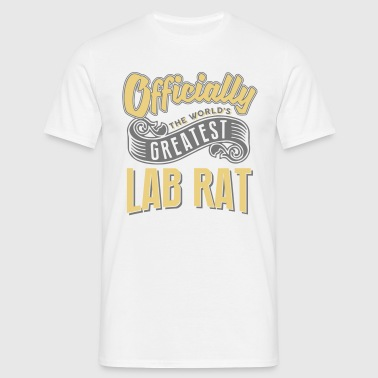 Officially the worlds greatest lab rat - Men's T-Shirt
