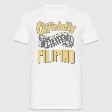 Officially the worlds greatest filipino - Men's T-Shirt