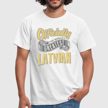 Officially the worlds greatest latvian - Men's T-Shirt