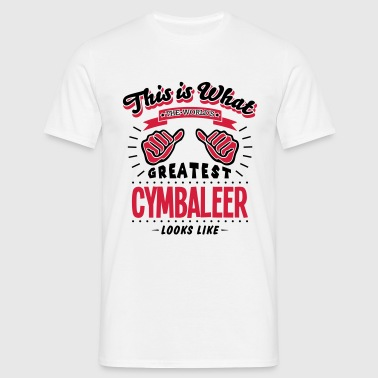 cymbaleer worlds greatest looks like - Men's T-Shirt