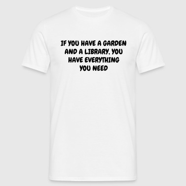 Garden - Gardener - Gardening - Green - Nature - Men's T-Shirt