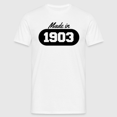 Made in 1903 - Men's T-Shirt