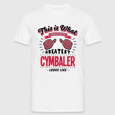 cymbaler worlds greatest looks like - Men's T-Shirt