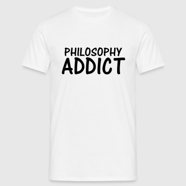 philosophy addict - Men's T-Shirt