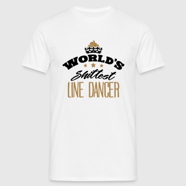 worlds shittest line dancer - Men's T-Shirt