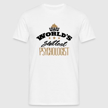 worlds shittest psychologist - Men's T-Shirt
