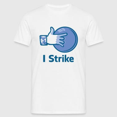 I strike - T-shirt Homme